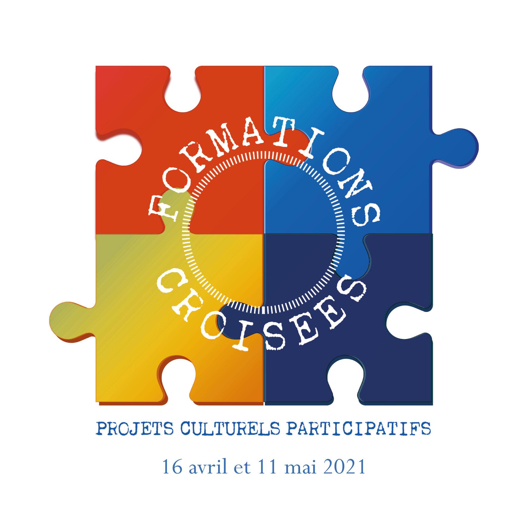 Formations Croisées le 16 avril et le 11 mai 2021: Projets culturels et territoires
