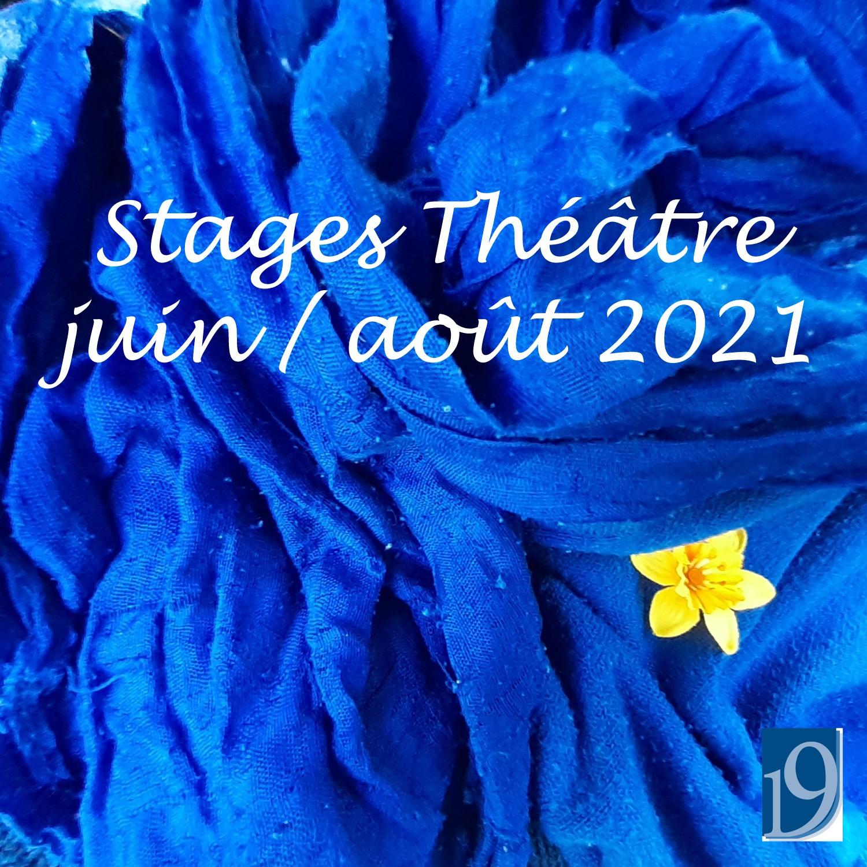 Stages Théâtre juin / août 2021