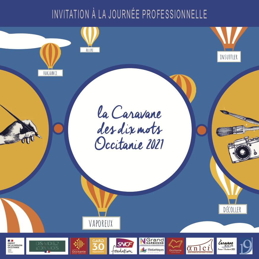 Journée professionnelle «Travailler ensemble avec les mots : Langue(s) et participation à la vie culturelle» de la Caravane des dix mots Occitanie 2021